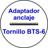 ADAPTADOR PARA EL ANCLAJE TORNILLO BTS-6